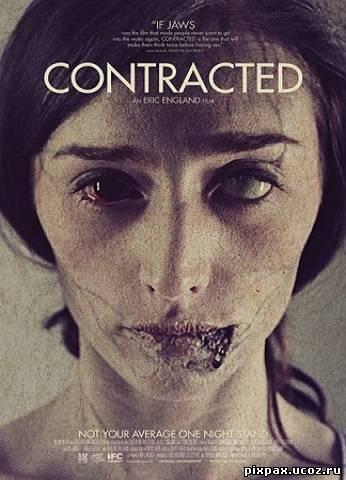 Скачать фильм заражённая contracted 2013 web